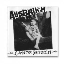 AUSBRUCH - Harte Zeiten - LP