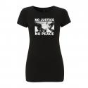No Justice No Peace- Junge – Women's T-Shirt EP04