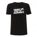 Freiheit stirbt mit Sicherheit – T-Shirt N03