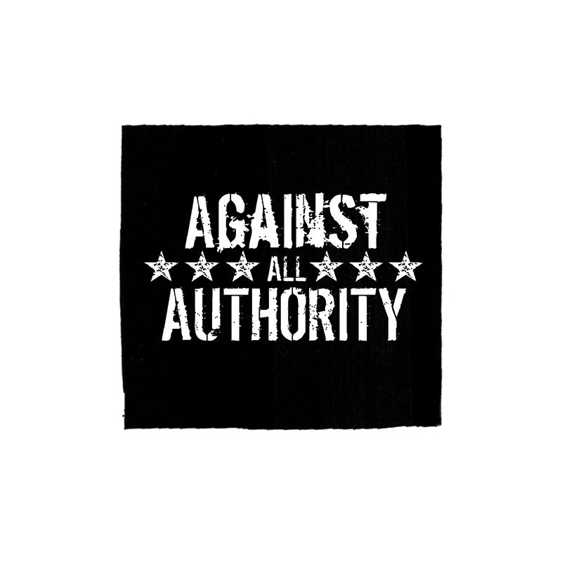 against all authority – Aufnäher