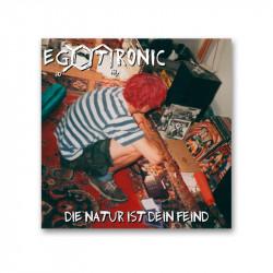 """Egotronic - Die Natur ist dein Feind - LP 12"""""""