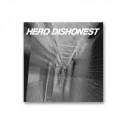 HERO DISHONEST - Kaikki hajoaa-  EP
