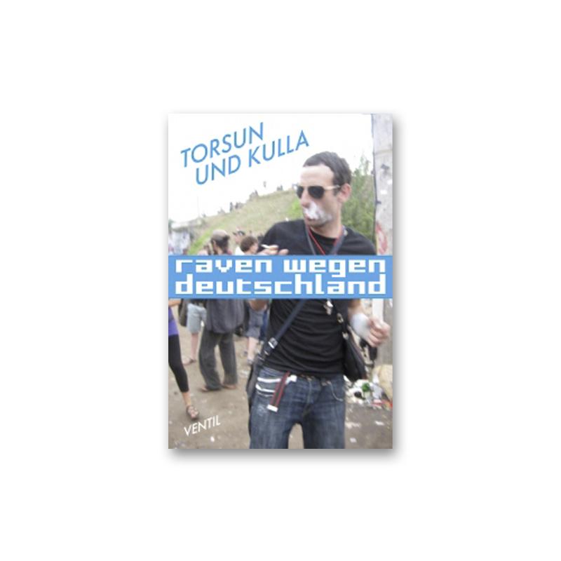 Raven wegen Deutschland  -  Torsun / Kulla