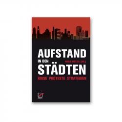 Aufstand in den Städten - Wolf Wetzel (Hg.)