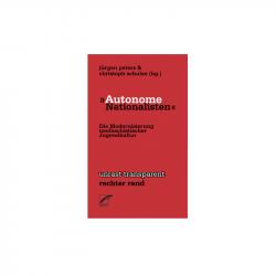 """""""Autonome Nationalisten"""" - Jürgen Peters, Christoph Schulze (Hg.)"""