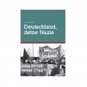 Deutschland, deine Nazis - Sören Kohlhuber