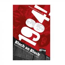 1984! – Block an Block - A. Pehlemann, B. Papenfuß, R.Mießner (Hg.)