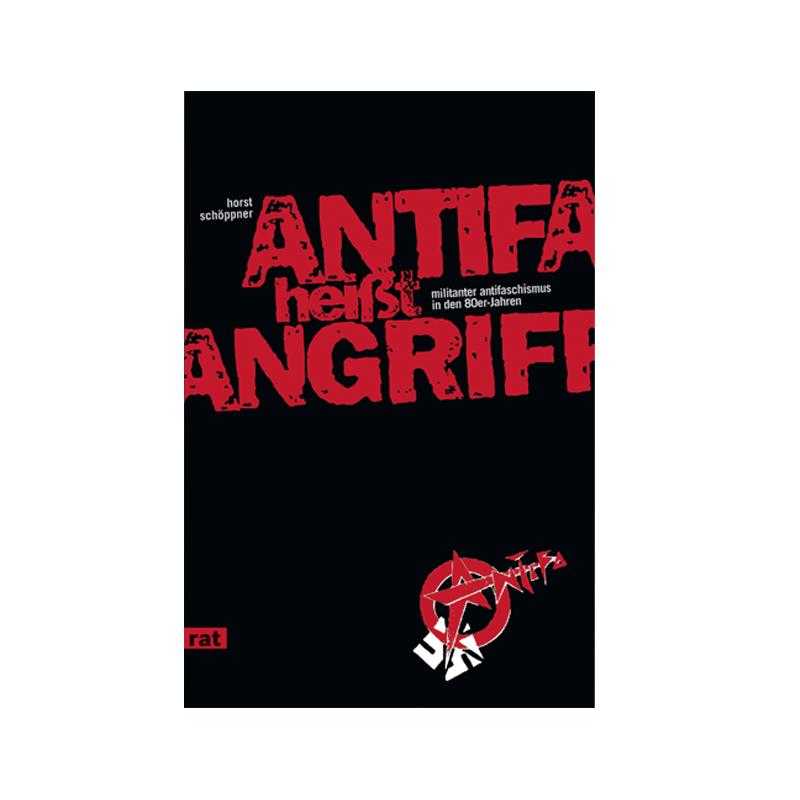 Antifa heißt Angriff -Horst Schöppner