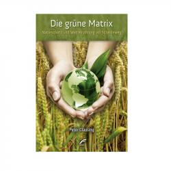 Die grüne Matrix - Peter Clausing