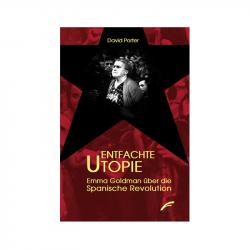 Entfachte Utopie - David Porter