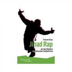 Jihad Rap - Yvonne Kunz