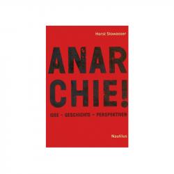 Anarchie! - Horst Stowasser