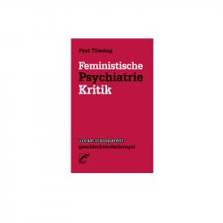 Feministische Psychiatriekritik - Peet Thesing