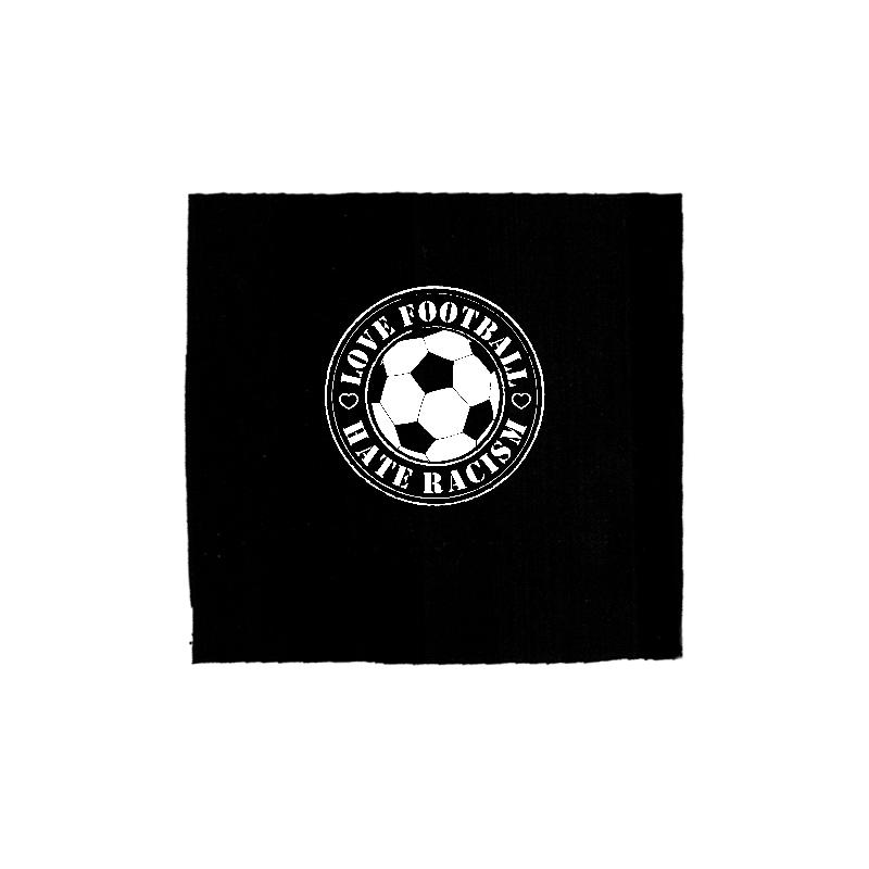 Love Football - Hate Racism - Aufnäher