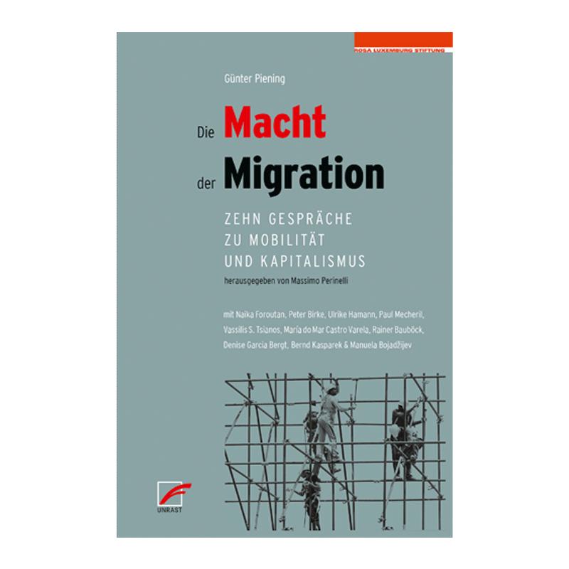 Die Macht der Migration - Günter Piening