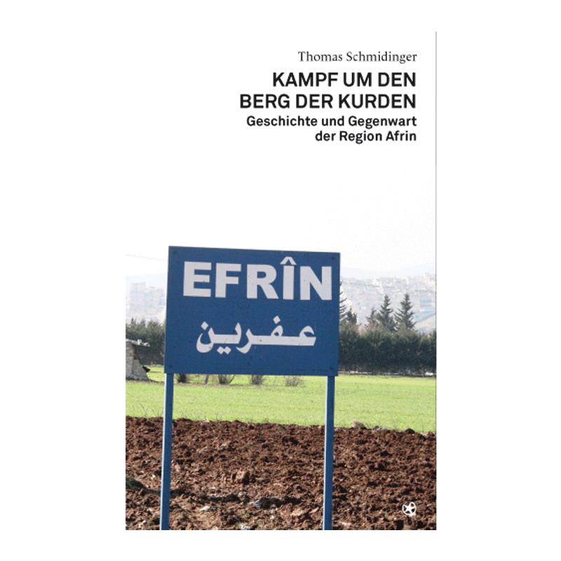 Kampf um den Berg der Kurden - Thomas Schmidinger