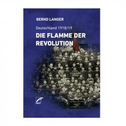 Die Flamme der Revolution - Bernd Langer  - Buch