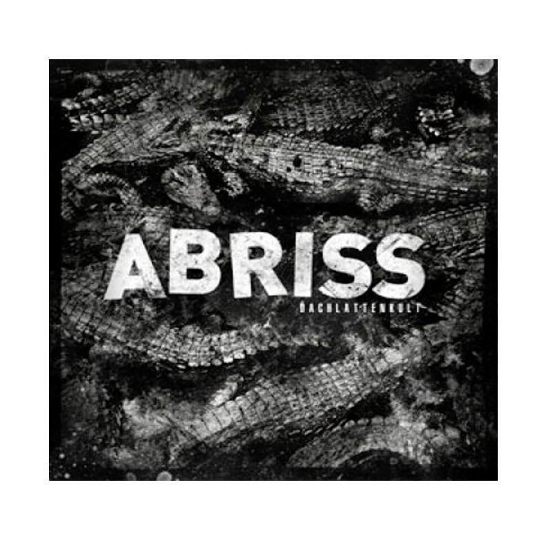 ABRISS - Dachlattenkult - LP