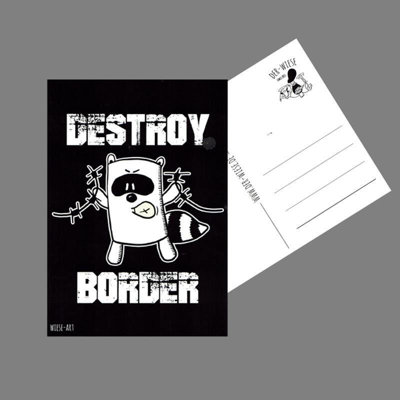 Destroy Border - Postkarte