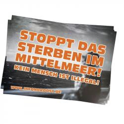 Stoppt das Sterben im Mittelmeer - kein Mensch ist illegal - Infonordost