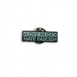 Love Music Hate Fascism, Metal-Pin