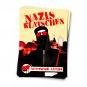 Nazis klatschen - Aufkleber - 30 Stück