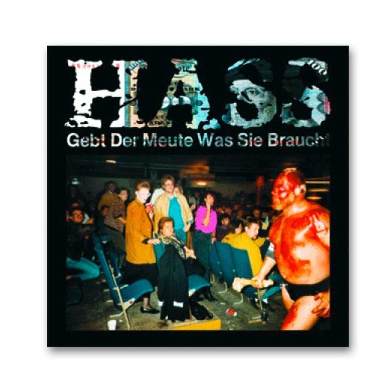 """HASS - Gebt der Meute was sie braucht - LP + 7"""""""