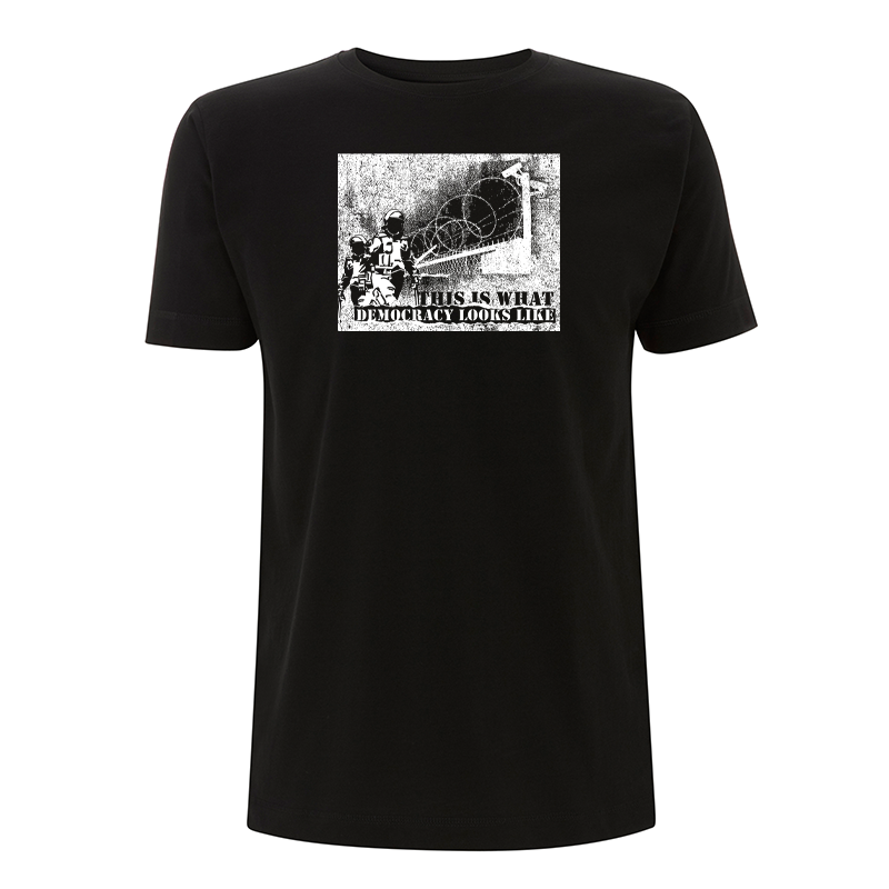 This is what Democracy looks like – T-Shirt N03