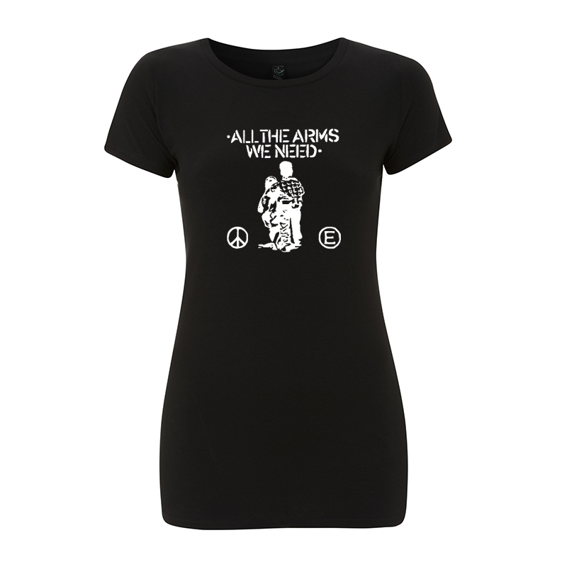 all the arms we need – Women's  T-Shirt EP04