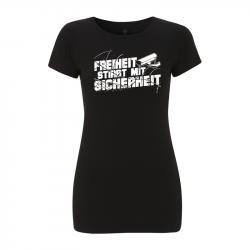Freiheit stirbt mit Sicherheit – Women's  T-Shirt EP04