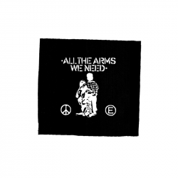 all the arms we need – Aufnäher