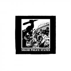 Smash Police States – Aufnäher