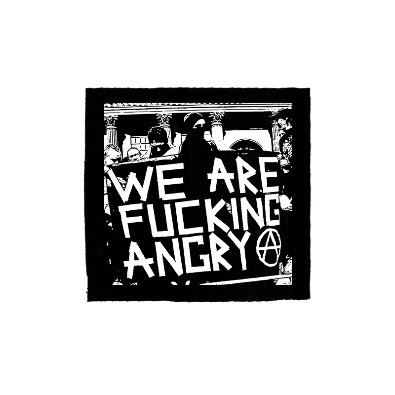 we are fucking angry – Aufnäher