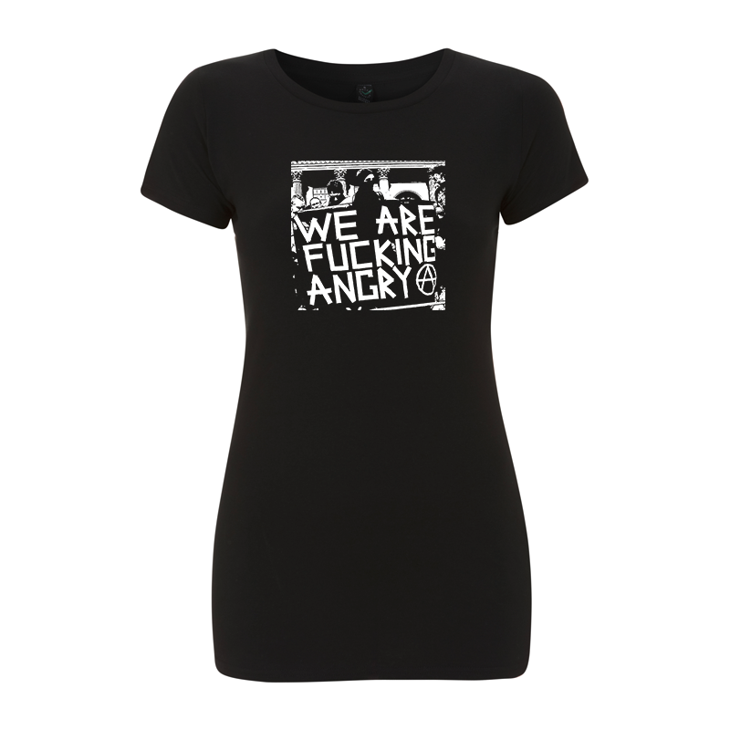 we are fucking angry – Women's  T-Shirt EP04