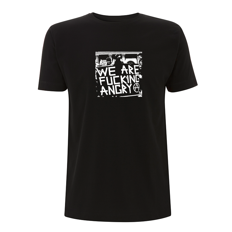 we are fucking angry – T-Shirt N03
