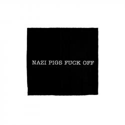 Nazi Pigs Fuck Off – Aufnäher