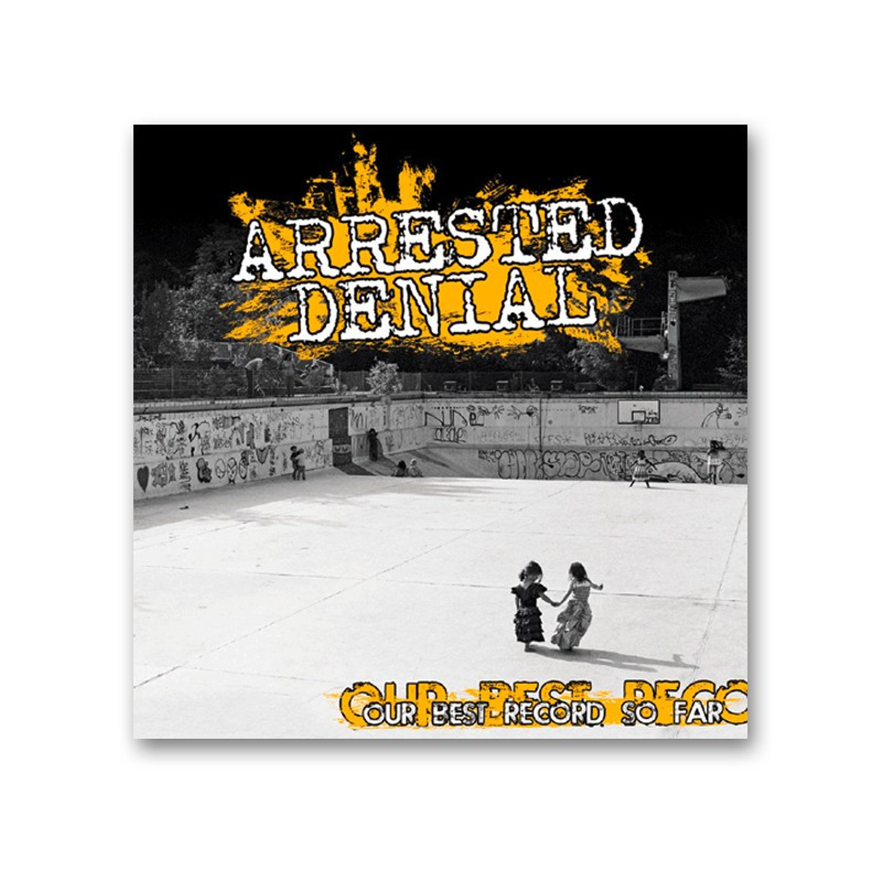 ARRESTED DENIAL -  OUR BEST RECORD SO FAR  - LP (mit Downloadcode)