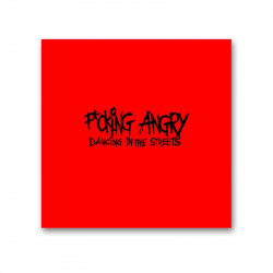 F*CKING ANGRY - Dancing in the streets - CD