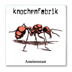 KNOCHENFABRIK - Ameisenstaat - LP + MP3