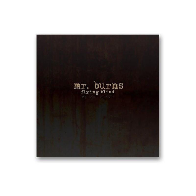 MR. BURNS - Flying blind - CD