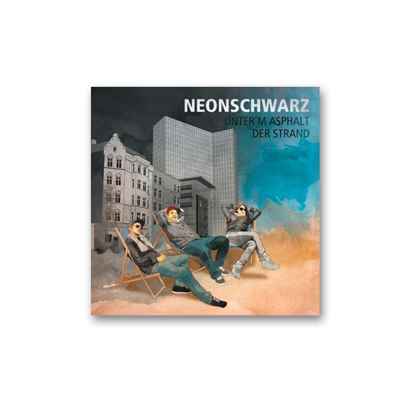 """NEONSCHWARZ - Unterm Asphalt der Strand  - LP 12"""""""