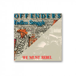 OFFENDERS - Endless struggle / We must rebel -  2xLP