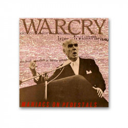 WARCRY - Maniacs on pedestals -  LP