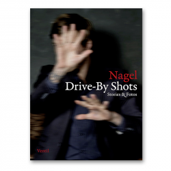 Drive-By Shots - Nagel