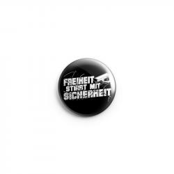 Freiheit stirbt mit Sicherheit – Button