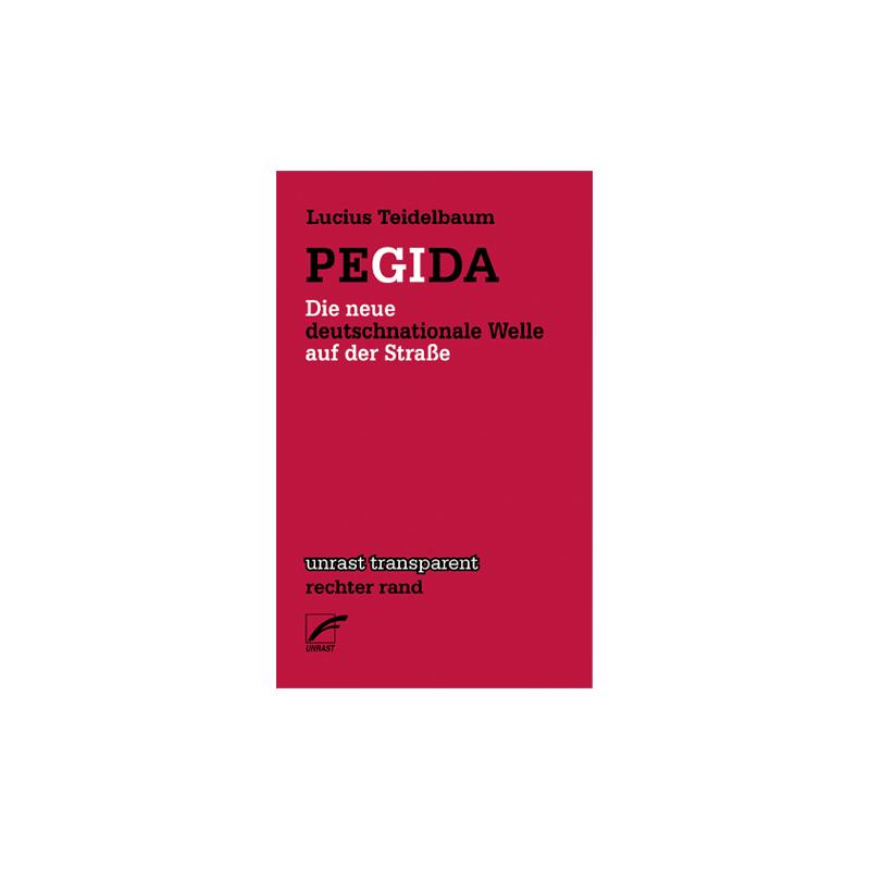 PEGIDA - Lucius Teidelbaum