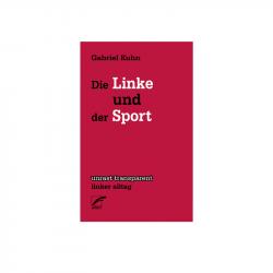 Die Linke und der Sport - Gabriel Kuhn