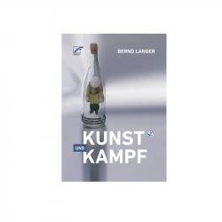 Kunst und Kampf - Bernd Langer