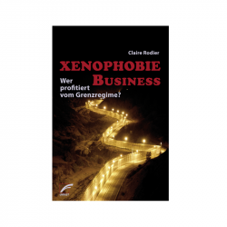 Xenophobie Business - Claire Rodier