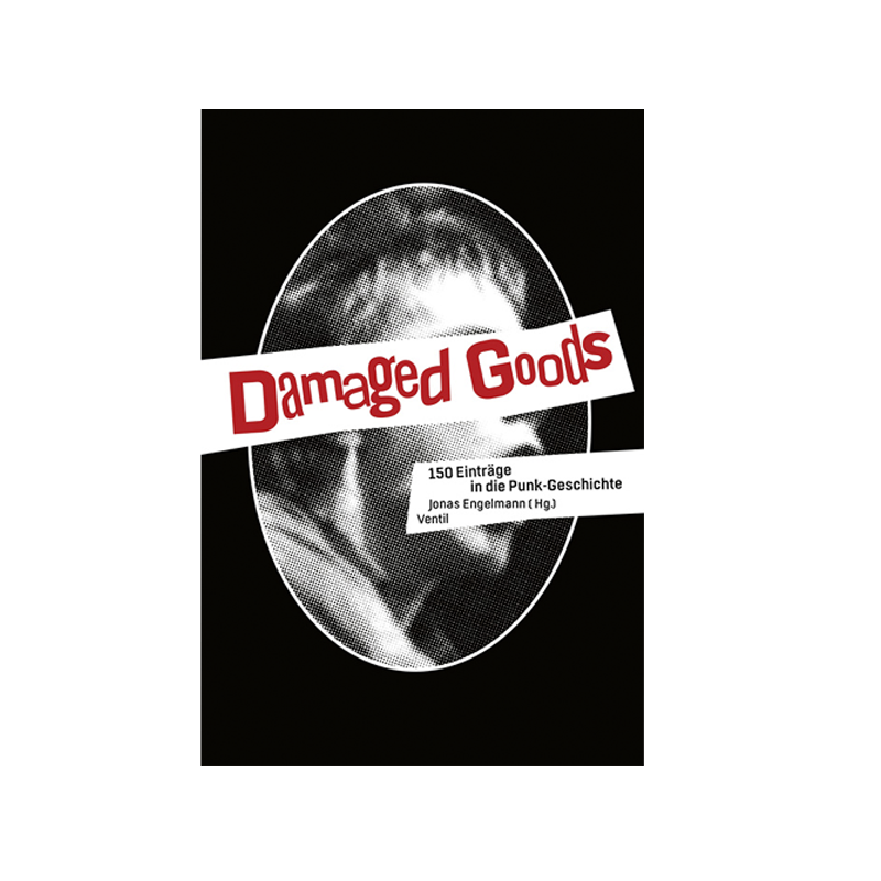 Damaged Goods - J. Engelmann (Hg.)